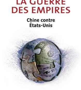 La guerre des empires – François Lenglet (2010)