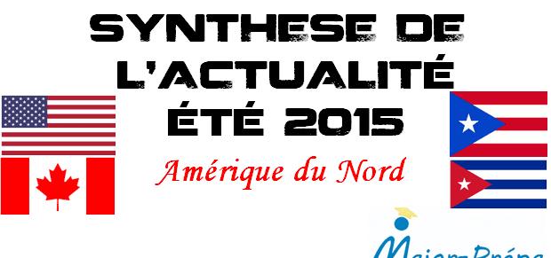 Synthèse d'actualité de l'été 2015 – Amérique du Nord