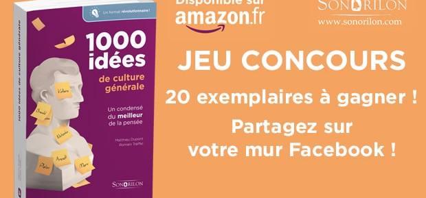 """Jeu Concours Major-Prépa – Sonorilon : 20 """"1000 idées de Culture Générale"""" à gagner"""