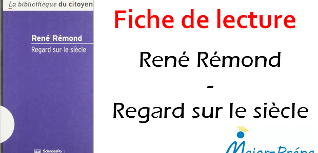 Fiche de lecture – Regard sur le siècle, René Rémond