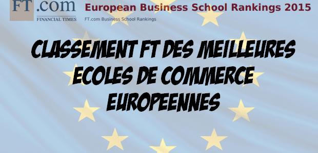 Classement européen des écoles de commerce 2015 du Financial Times : la France domine