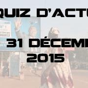 Quiz d'actu : 21 – 31 décembre 2015