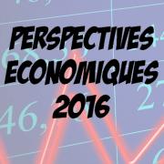 Quelles perspectives économiques en 2016 ?