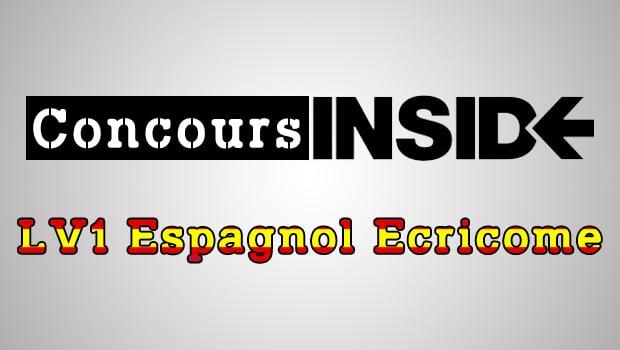 LV1 Espagnol Ecricome 2018 – Sujet