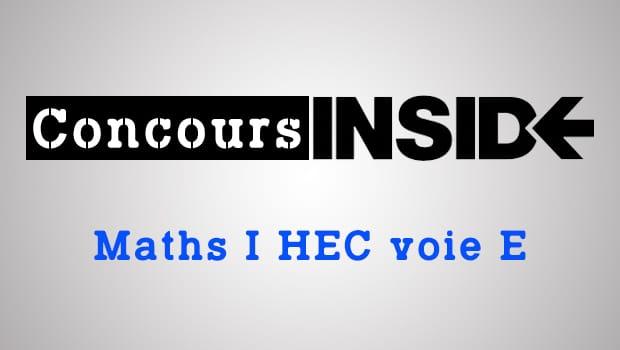 Maths HEC 2016 ECE – Analyse du sujet
