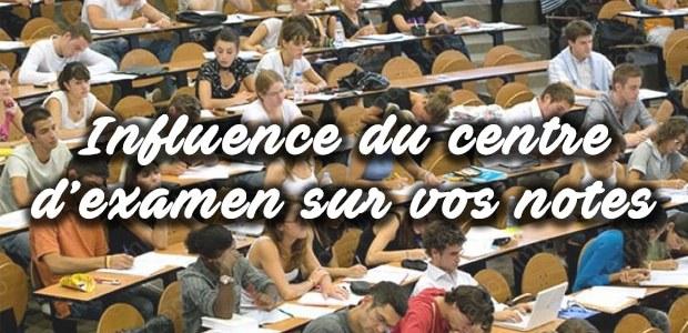 Quelle est l'influence du centre d'examen sur les notes ?