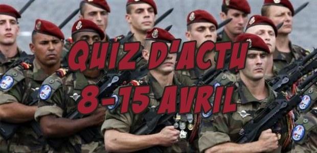 Quiz d'actu : 8 – 15 avril 2016