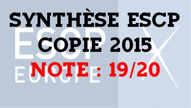 Excellente copie de synthèse ESCP 2015 notée 19/20