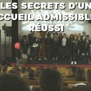 Les secrets d'un accueil admissibles réussi