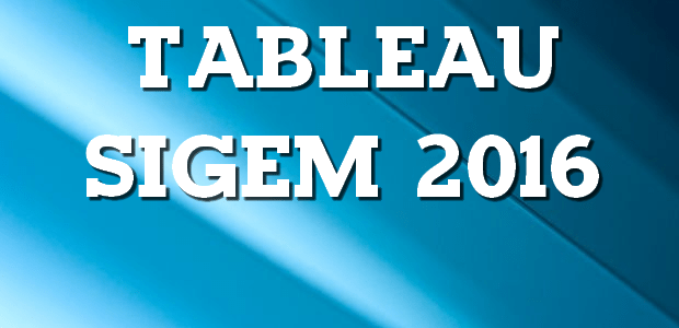 Tableau SIGEM 2016