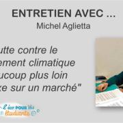 Entretien avec Michel Aglietta par Pauline – L'éco pour les étudiants