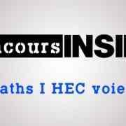 Quelle stratégie adopter en maths HEC et ESSEC pour les ECE?