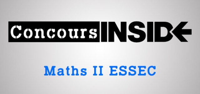 Maths 2 ESSEC 2017 – Sujet