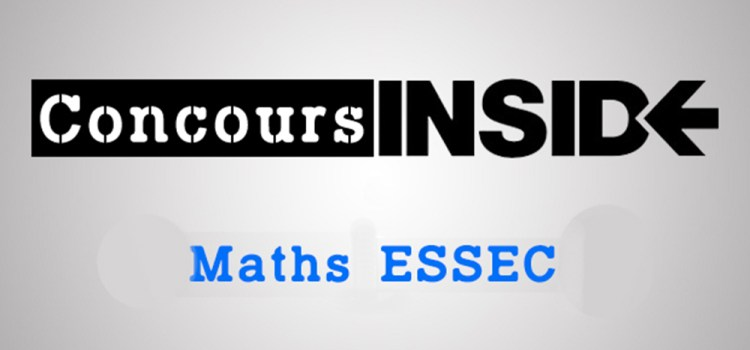 Sujet Maths ESSEC ECS 2014