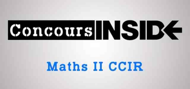 Sujet Maths II CCIP-CCIR 2009 ECS