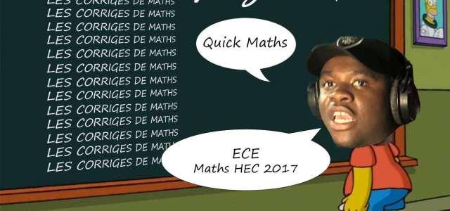 Corrigé Maths HEC ECE 2017