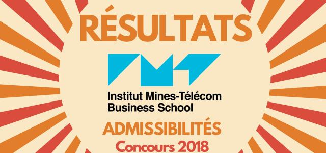 Résultats d'admissibilités IMT BS (ex-Télécom EM) 2018