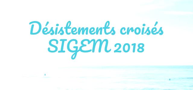 Les désistements croisés du SIGEM 2018