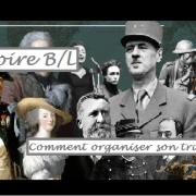 Comment organiser son travail en histoire en B/L?