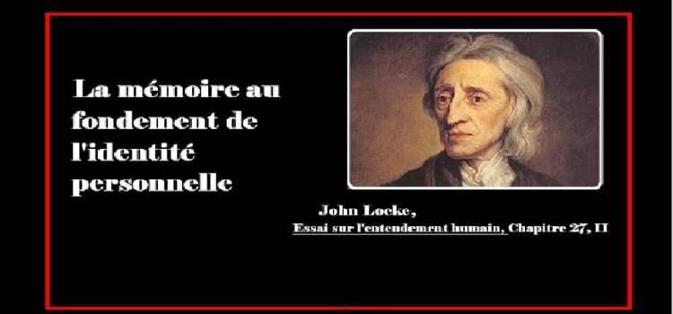 John Locke – La mémoire comme fondement de l'identité personnelle