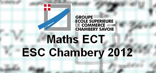 Sujet Maths ECT ESC 2012