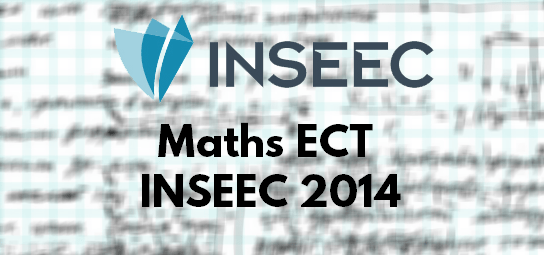 Sujet Maths ECT ESC 2014