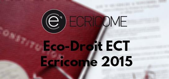 Eco Droit Ecricome 2015 – Sujet
