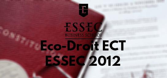 Eco Droit ESSEC 2012 – Sujet