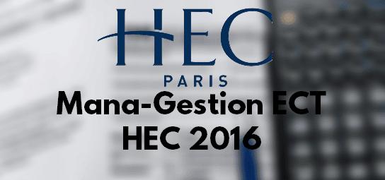 Sujet Management Gestion HEC 2016