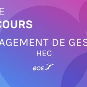 Ultimes conseils pour l'épreuve de Management HEC 2020
