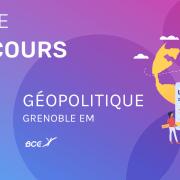 Géopolitique GEM 2020 – Analyse du sujet