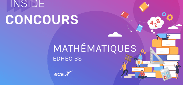 Maths EDHEC 2019 ECS – Analyse du sujet