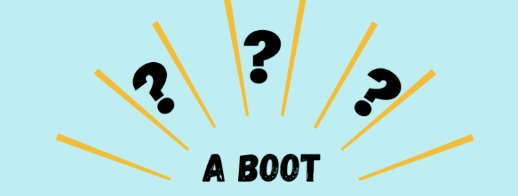 Que signifie « a boot » ?