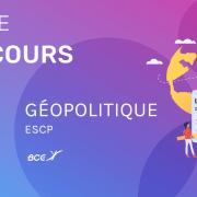 Géopo ESCP 2021 – Analyse du sujet