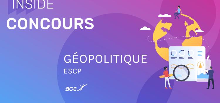 Géopo ESCP 2020 – Analyse du sujet