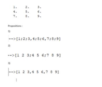 Quelle est la proposition qui permet d'obtenir la matrice suivante?