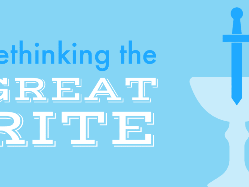 Rethinking the Great Rite