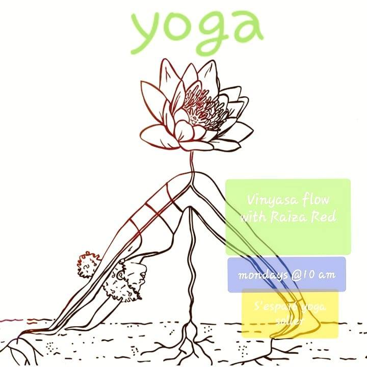 Every Monday Vinyasa and Somatic Yoga, 10 am @ S'Espai 6 Yoga in sunny Soller. Namaste