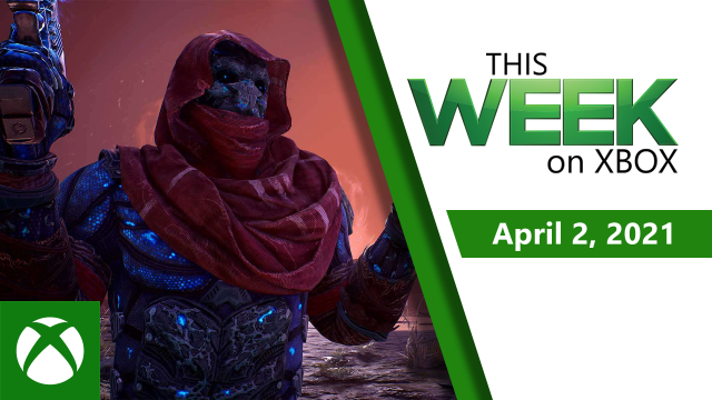 This Week On Xbox: April 02, 2021 2