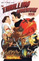 The-Thrilling-Adventure-Hour-GN-Cover---Illustrated-by-Tom-Fowler