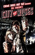 HC_CrimeDoesNotPay_CityOfRoses