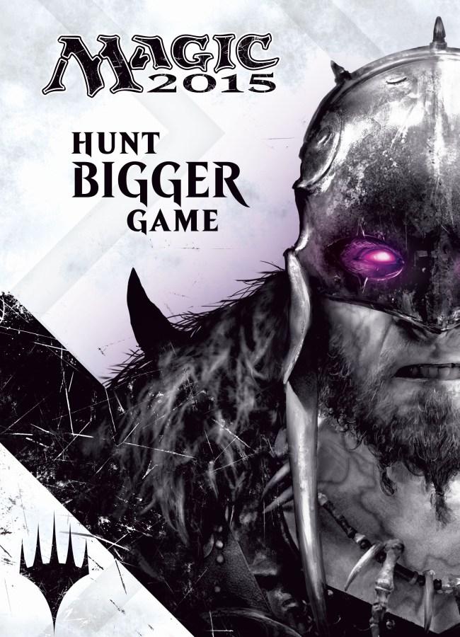 Magic 2015 - Hunt Bigger Game