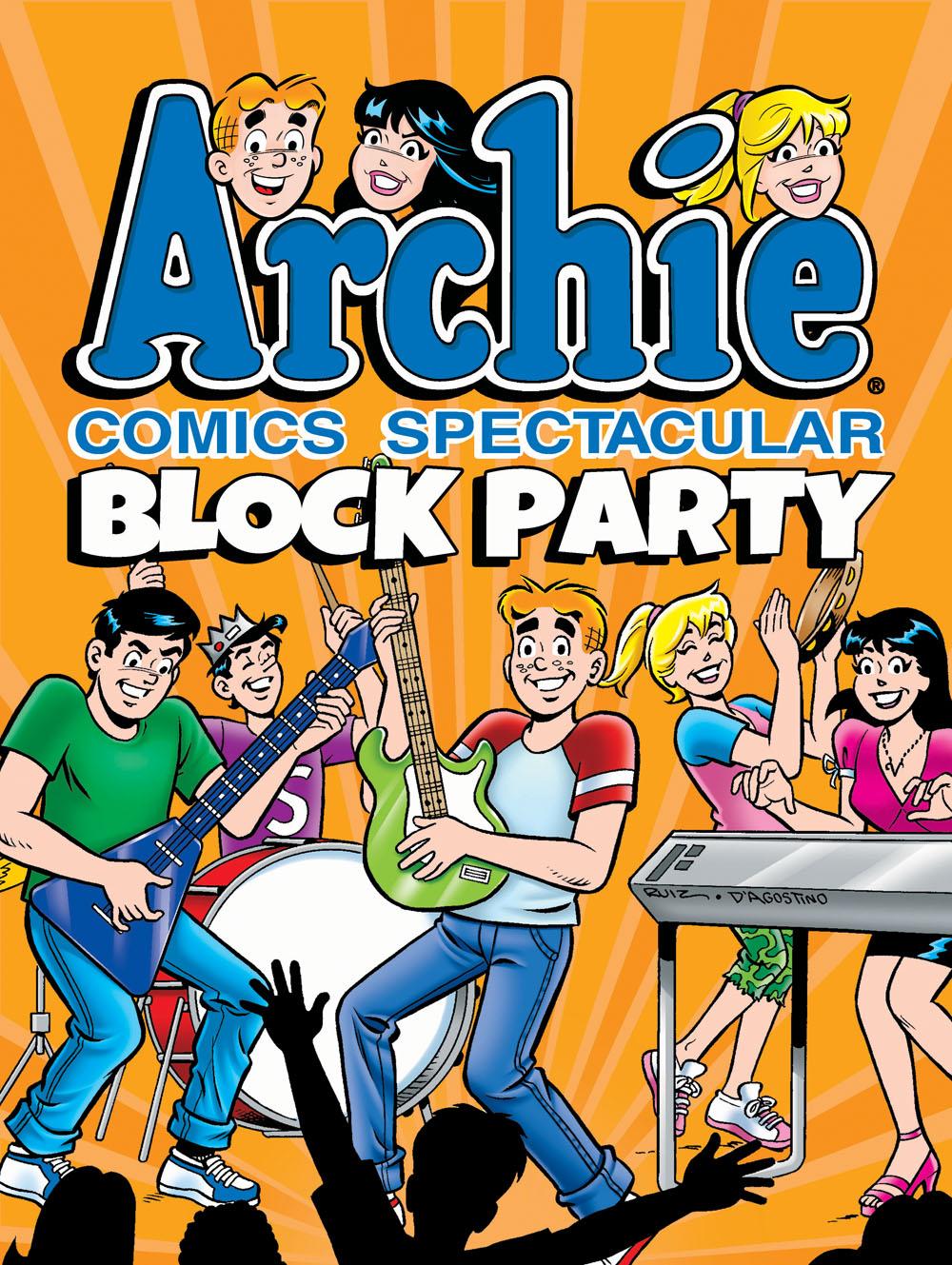 Archie comics archie comics sneak peek of the week major spoilers - Archie Comics Spectacular Block Party Tr