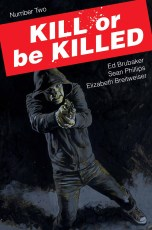 Kill or be Killed_2_cover