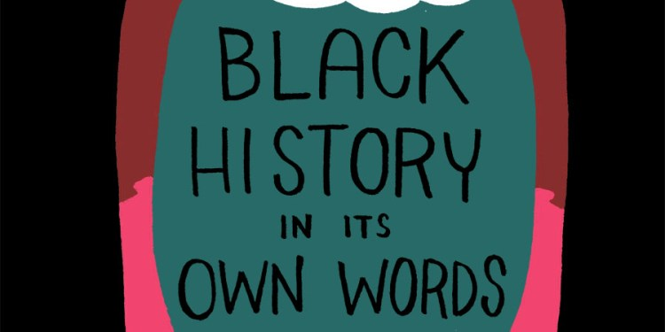 black-history-in-its-own-words