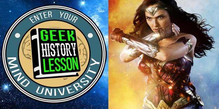 Wonder Woman Movie Review Geek History Lesson