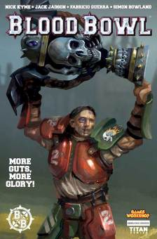 The final issue of Titan Comics' Blood Bowl series arrives this week. Take the jump for a sneak peek of Blood Bowl: More Guts, More Glory #4.