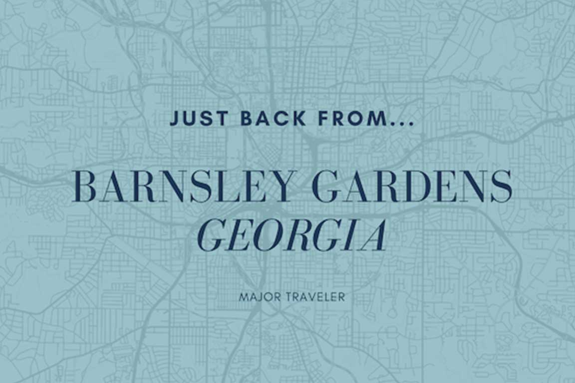 Just Back From | Barnsley Resort