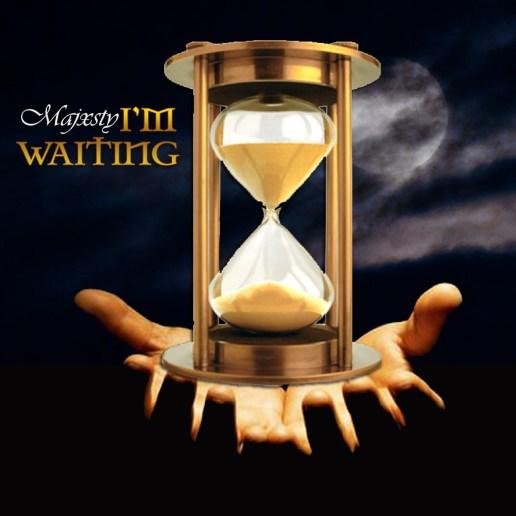 I'm Waiting