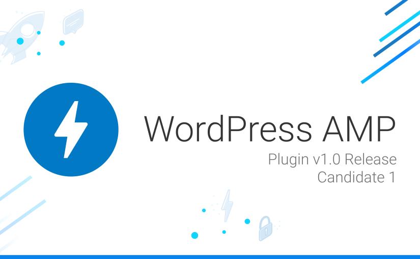 AMP Plugin Release v1.0-RC1